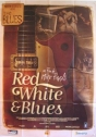 The Blues: Red White And Blues