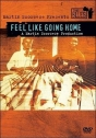 The Blues: Feel Like Going Home