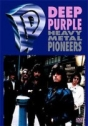 Deep Purple – Heavy Metal Pioneers