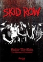 Skid Row: Under the Skin – The Making of Thickskin